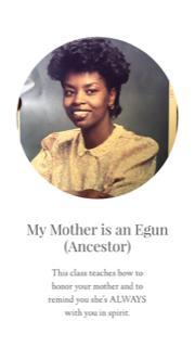 My Mother is an Egun 9/3/2020-10/3/2020