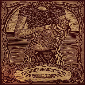 """Barbed Times"" by The Blues Against Youth - Limited edition linocut handmade cover artwork"