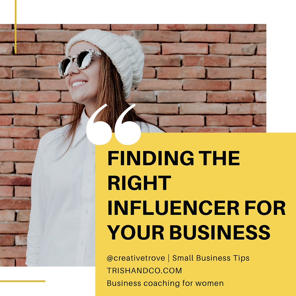 Finding The Right Influencer For Your Business