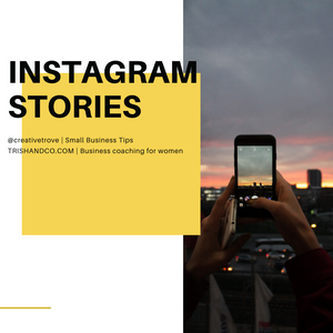 Bring Your Business To Life Using Instagram Stories