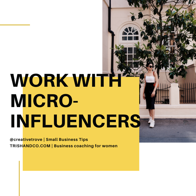 Make Your Business Thrive - Work With Micro-influencer