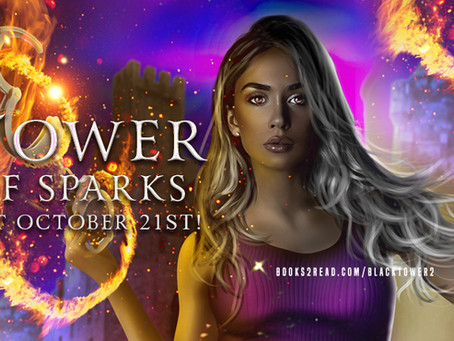 Out Today: Tower of Sparks!