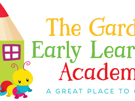 The Garden Early Learning Academy: Re-Opening Guidelines