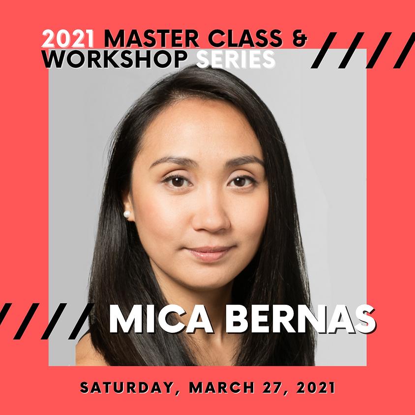 2021 Master Class & Workshop Series: MICA BERNAS
