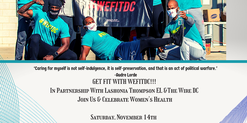 WEFITDC X Lashonia Thompson EL The Wire DC