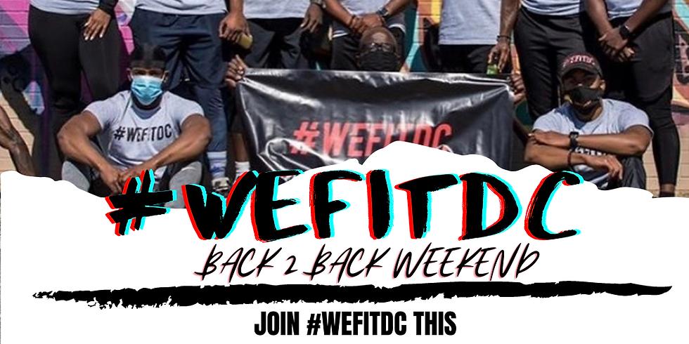 WEFITDC BACK 2 BACK WEEKEND