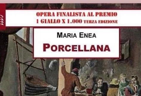 """""""Porcellana"""", di Maria Enea - Segnalazione"""