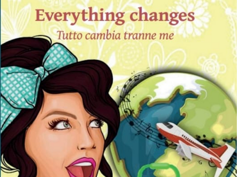 """""""Everything changes. Tutto cambia tranne me"""" di Valentina De Fraja"""