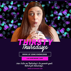 Thirsty Thursdays-Katie Rigsby