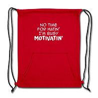 no-time-for-hatin-sweatshirt bag-red.jpg