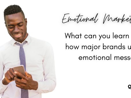 Emotional marketing: What can you learn from how major brands utilise emotional messages