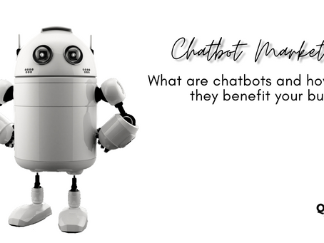 Chatbots: What are they and how can they benefit your business