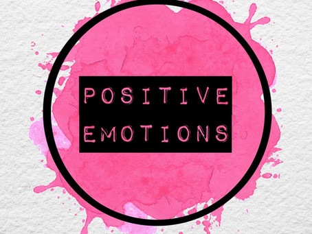 PERMA: POSITIVE EMOTIONS