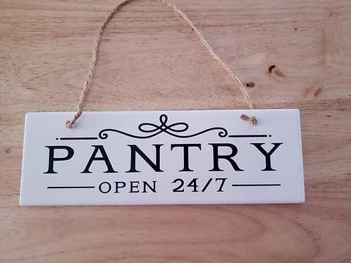 PANTRY OPEN 24/7 | KITCHEN WALL DECOR