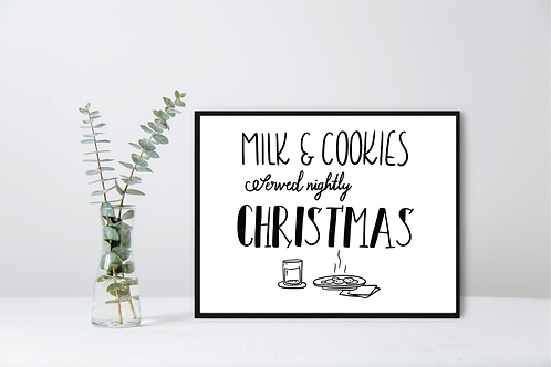 MILK AND COOKIES SERVED NIGHTLY
