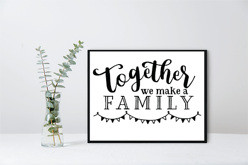 WALL DECOR - TOGETHER WE MAKE A FAMILY