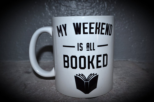 MY WEEKEND IS ALL BOOK COFFEE MUG