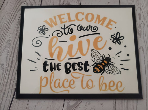 WELCOME TO THE HIVE   WALL DECOR