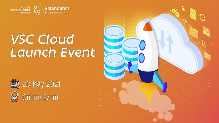 VSC Tier-1 Cloud Launch Event