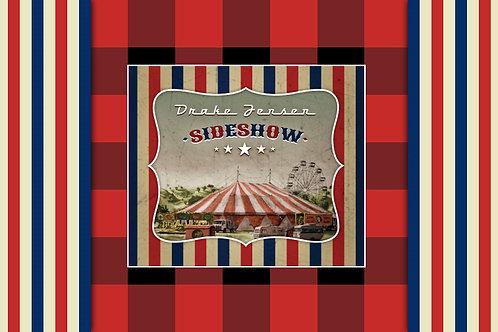 """Drake Jensen, """"Sideshow"""" CD."""