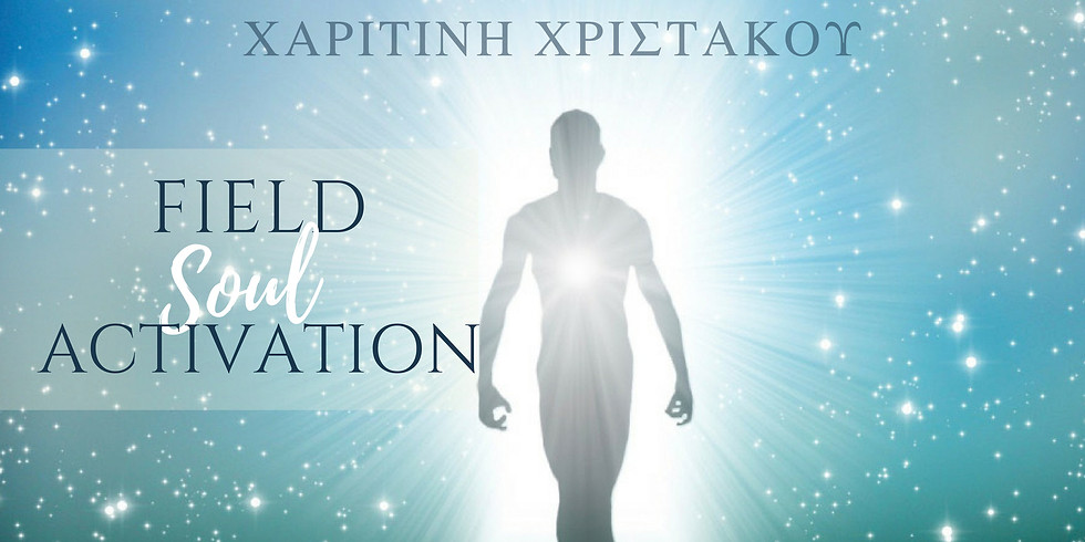 Soul Field Activation - Live Webinar