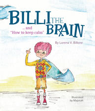 Billi the Brain... and How to keep calm