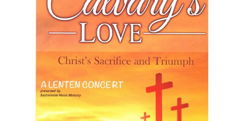 Choir Concert - Calvary's Love