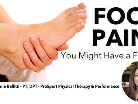 FOOT PAIN? YOU MIGHT HAVE A FRACTURE
