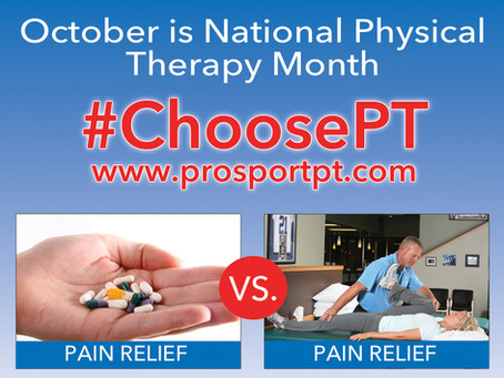 #ChoosePT - NATIONAL PHYSICAL THERAPY MONTH