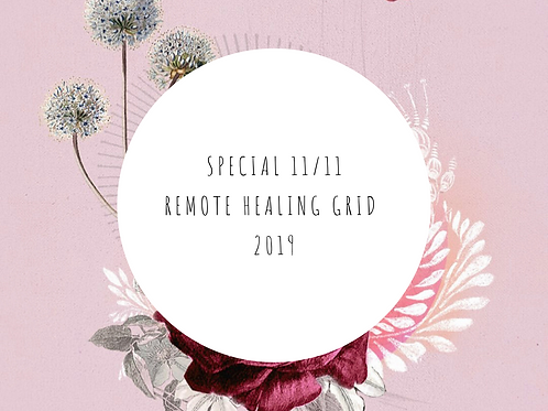 2019 - Special 11:11 Remote Healing Grid