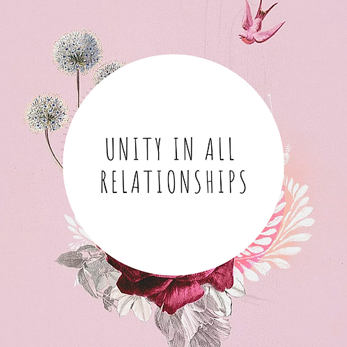 2019 - Unity In All Relationships