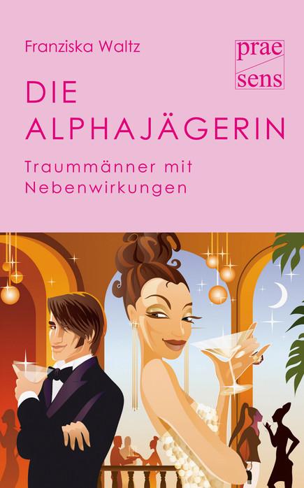 Die Alphajägerin (2008)