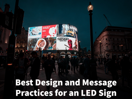 How to Make Your Investment in an LED Sign a Bust!
