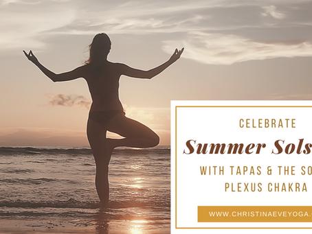 Summer Solstice, Tapas & The Solar Plexus