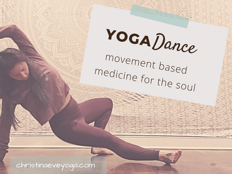 Yoga Dance is Movement Based Medicine for your Soul.