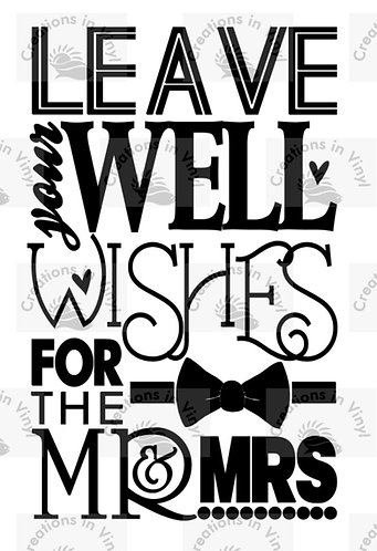 LEAVE YOUR WELL WISHES FOR THE MR AN MRS