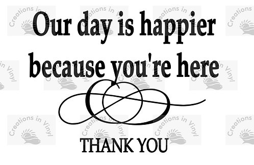 THANK YOU FOR SHARING OUR DAY