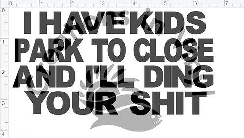 I Have Kids