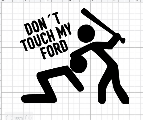 Don't Touch My Ford