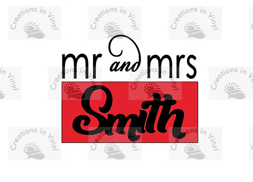 "MR AND MRS ""LAST NAME"""