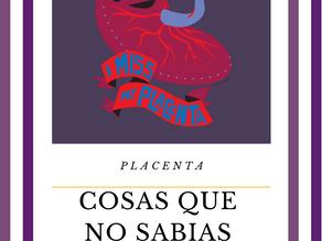 Placenta, lo que tienes que saber