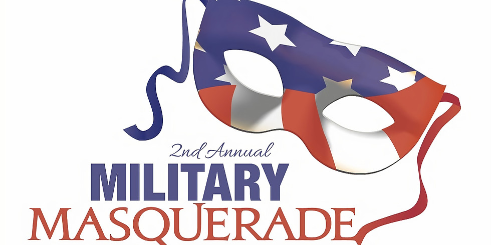 2nd Annual Military Masquerade