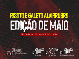 DRIVE THRU: 10º Risoto e Galeto Alvirrubro
