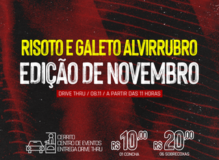 DRIVE THRU: 4º Risoto e Galeto Alvirrubro