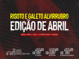 DRIVE THRU: 9º Risoto e Galeto Alvirrubro