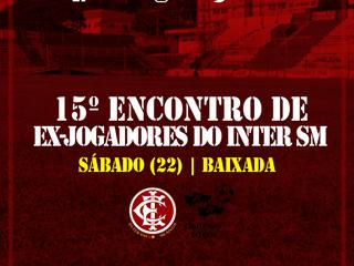 15º ENCONTRO DE EX-JOGADORES DO INTER SM