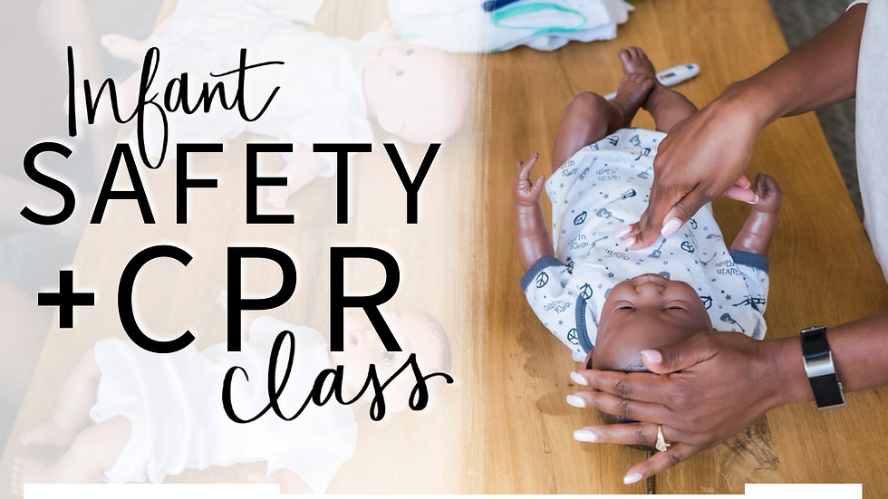 Infant Safety & CPR Class