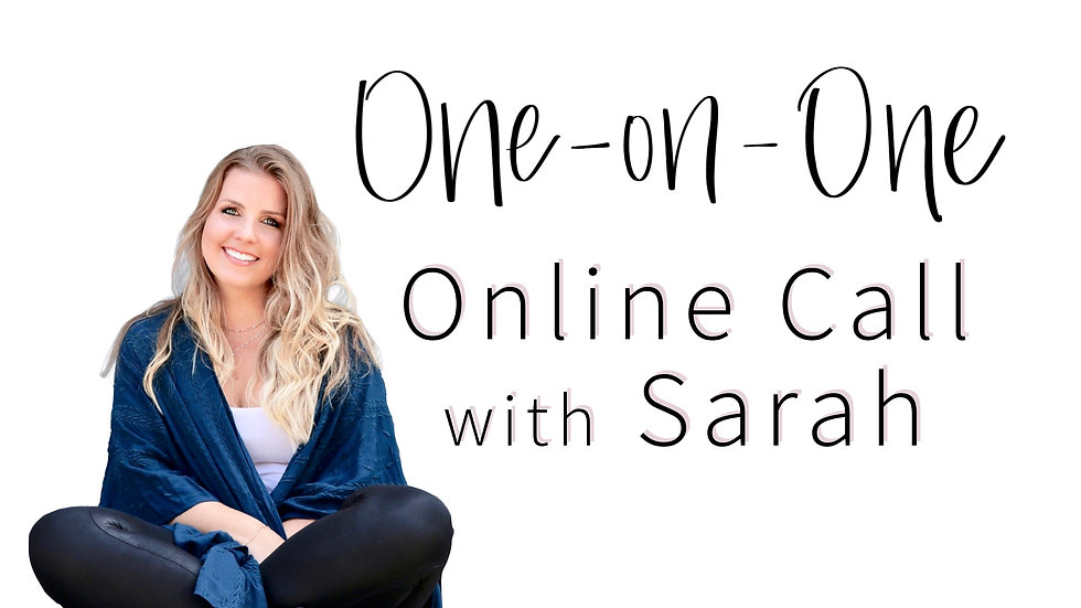 One-on-One Call with Sarah