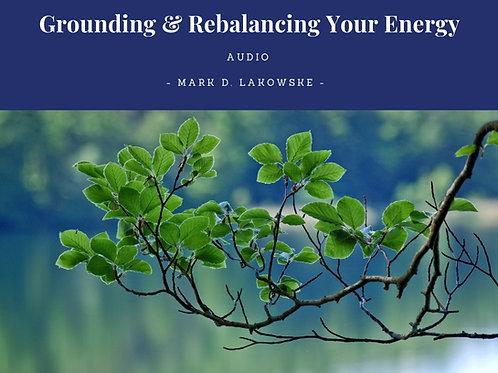 Grounding & Rebalancing Your Energy Self Hypnosis Audio