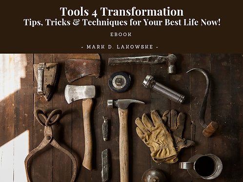 Tools 4 Transformation - Tips, Tricks & Techniques